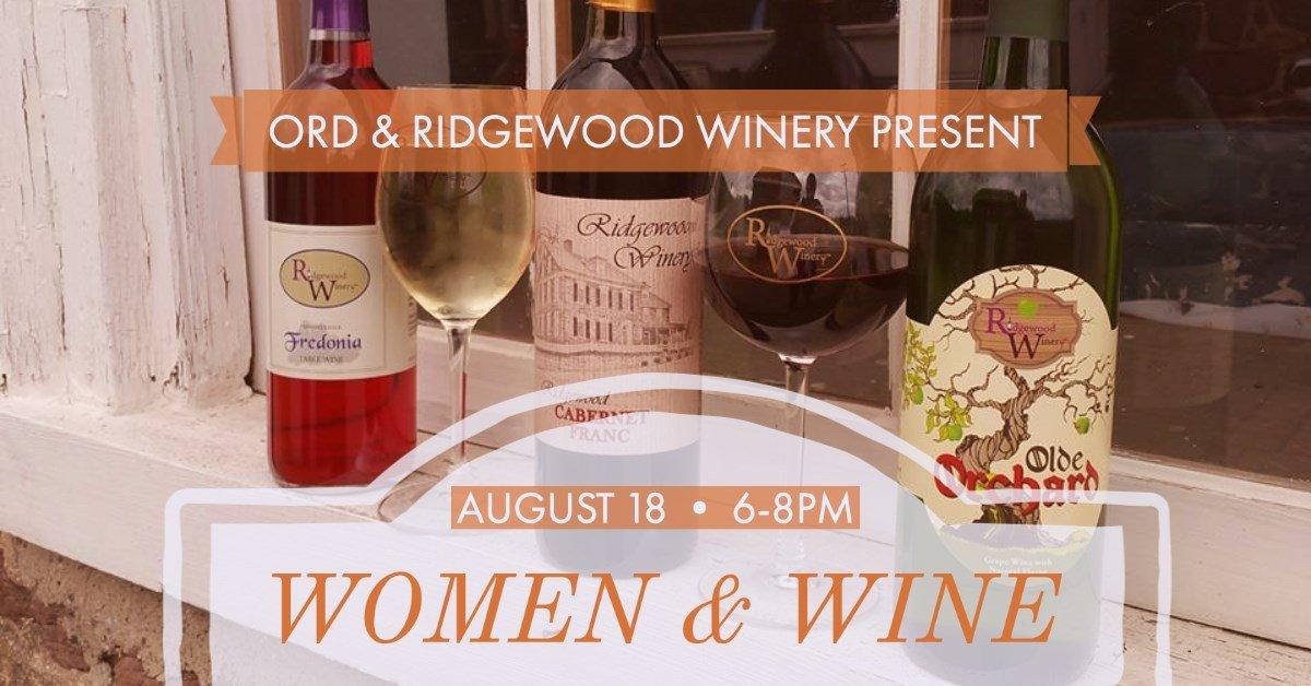 Women & Wine w/Ridgewood Winery @Old River Distillery 8.18.2021